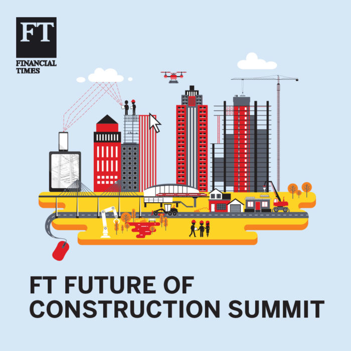 FINANCIAL TIMES LIVE CONSTRUCTION SUMMIT